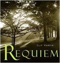 Clif Hardin's Requiem CD Cover Art